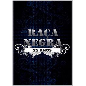 Dvd - Raça Negra 25 Anos