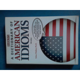 A Dictionary Of American Idioms.