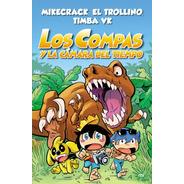 Los Compas Y La Camara Del Tiempo - Libro Nuevo - Temas De H