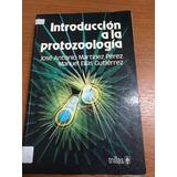 Introducción A La Protozoología - Martinez Perez Y Gutierrez