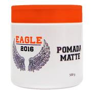 Pomada Para Cabelo Matte 2016 500g Eagle