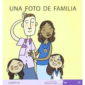 Una Foto De Familia (mis Primeros Calcetines) Teresa Soler