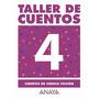 Libro Taller De Cuentos, 4. Cuentos De Ciencia Ficción