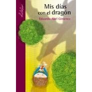 Mis Dias Con El Dragon - Gimenez