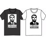 Camiseta Bolsonaro Presidente - 100% Algodão - Silk Screen