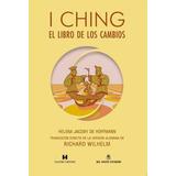 I Ching El Libro De Los Cambios De Helena Jacoby De Hoffmann