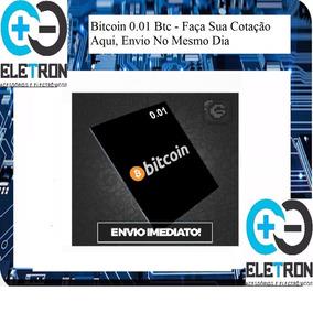 Bitcoin 0.01 Btc -vendas No Credito, Envio No Mesmo Dia