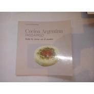Libro Cocina Argentina Paso A Paso Toda La Carne Al Asador