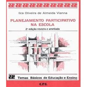 Planejamento Participativo Na Escola - 2 Ed
