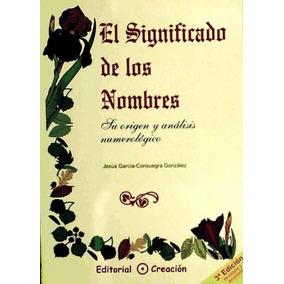 El Significado De Los Nombres(libro Ciencias Ocultas)