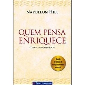 Quem Pensa Enriquece - Hill, Napoleon
