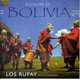 Bolivia Folklore Los Rupay Con Ukamau - Cd Original Nuevo