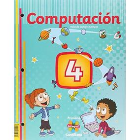 Libro Pack Computación 4. Primaria Integral Santillana