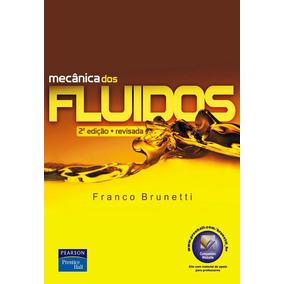 Solucionário Mecânica Dos Fluidos, 2ª Ed - Franco Brunetti