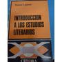 Introducción A Los Etudios Literarios. Rafael Lapesa.