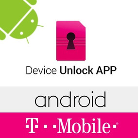 Liberacion Tmobile App Device Unlock Blacklist Soportado