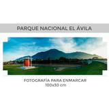 Fotografia El Avila Venezuela Para Enmarcar Saltoangel Tepuy