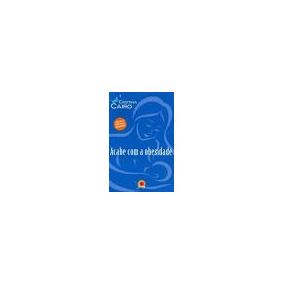 Livro Acabe Com A Obesidade + Cd / De Cristina Cairo