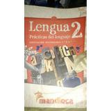 Lengua 2 Práctica De Lenguaje Ed:mandioca
