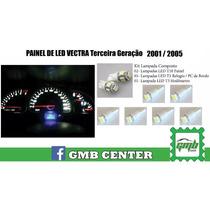 Kit Painel Led Vectra 2001 2003 2004 2005 + Frete Grátis