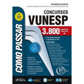 Como Passar Em Concursos Da Vunesp 3800 Questões