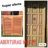 Super Oferta Combo Puerta Y Ventana De Algarrobo