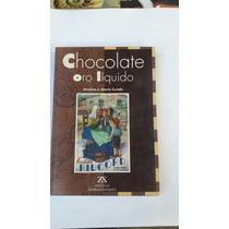 Chocolate Oro Liquido.