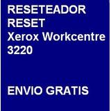 Reset Reseteador Xerox Workcentre 3220 Envio Por Internet