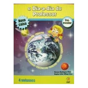 Coleção O Dia A Dia Do Professor Pré Escolar - Fapi