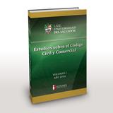 Estudios Sobre El Codigo Civil Y Comercial - Volumen Ii