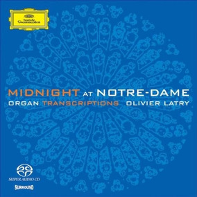 Midnight At Notre Dame. Olivier Latry. Sacd Nuevo Imp