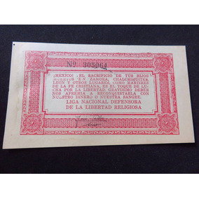 Billete 20 Centavos Cristero Epoca Cristera 1927 Libertad
