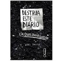 Destrua Este Diario Em Qualquer Lugar - Keri Smith