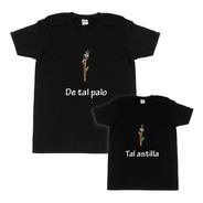 Kit Playeras De Tal Palo Tal Astilla - Día Del Padre