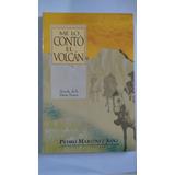 Me Lo Conto El Volcan - Pedro Martinez Sanz