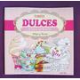 Dulces Colores Libro Para Colorear Pintar Con Recetas
