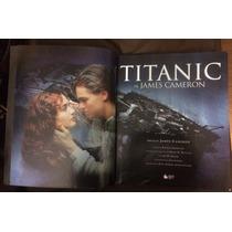 Livro Titanic De James Cameron - 1998