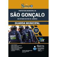 Apostila Prefeitura São Gonçalo - Rj 2020 - Guarda Municipal