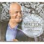 Cd Mattos Nascimento - As 20 Melhores / Vol.05 - Novo***