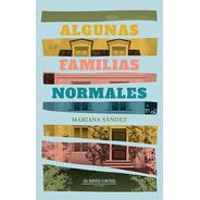 Algunas Familias Normales - Mariana Sández