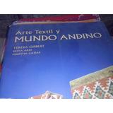 Libro Arte Textil Y Mundo Andino