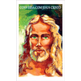 Santinho Conversa Com Jesus Cristo - Mil Unidades
