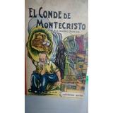 El Conde De Montecristo. A. Dumas.