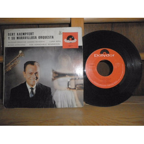 Bert Kaempfert Y Su Maravillosa Orquesta - 45 Rpm - Polydor