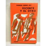 Vicente Y El Otro Tapa Ilustrada Por Luis Seoane C9