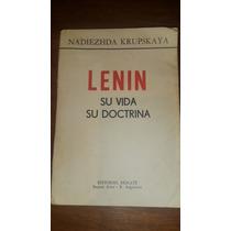 Lenin Su Vida Su Doctrina - Krupskaya (esposa De Lenin)