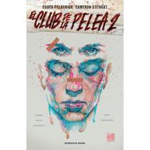 El Club De La Pelea 2 ... Chuck Palahniuk (cómic) Dhl