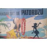 Andanzas De Patoruzu - Hula-hula Y Delincuencia.