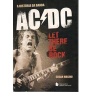 Livro A História Da Banda Ac/dc De Susan Masino