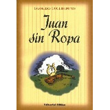 Juan Sin Ropa, Osvaldo Guglielmino (bi)